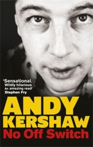 Andy Kershaw 'No Off Switch' | The Fanning Sessions Archive