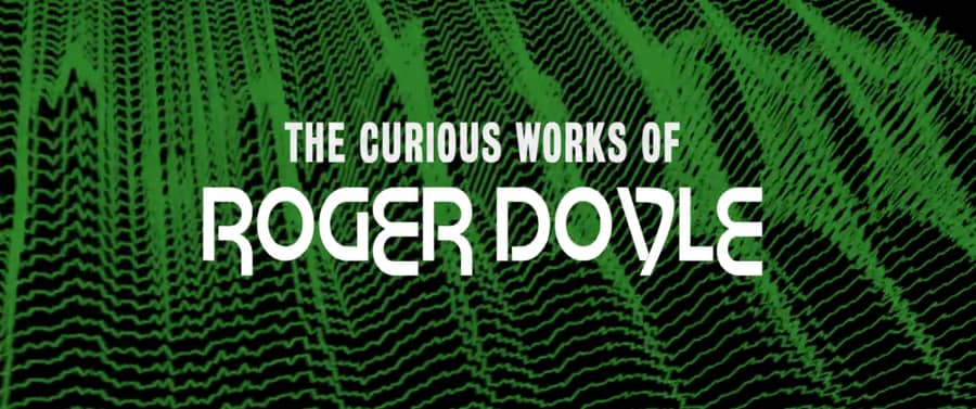 curious works roger doyle