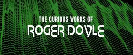 curious works roger doyle