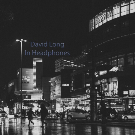 David Long  In Headphones Album Cover.jpg